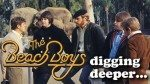 The Beach Boys – digging deeper…