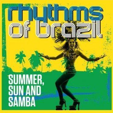 Rhythms Of Brazil – Summer, Sun & Samba