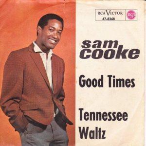 Sam Cooke Good Times