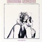 Robert Palmer Shares 'Secrets'