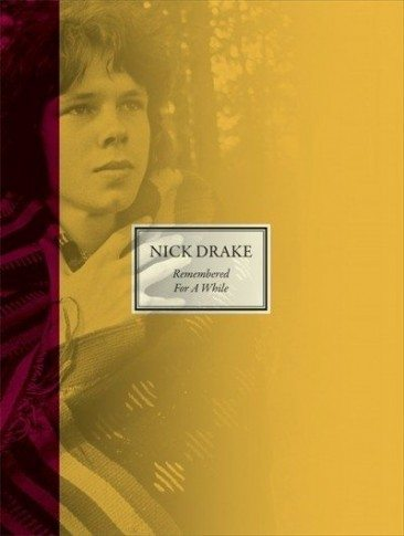 First Authorised Nick Drake Book Due November