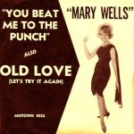 Mary Wells Beats Them All To The Punch