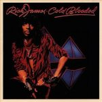 Rick James: Red Hot, 'Cold Blooded'
