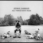 George Harrison's 'All Things Must Pass': An Appreciation