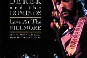 Clapton's Complicated Recording: Derek And The Dominos At The Fillmore