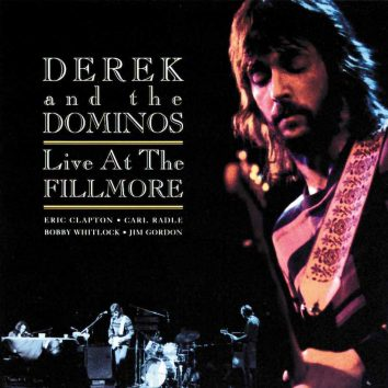 Derek & The Dominos - Live At The Fillmore