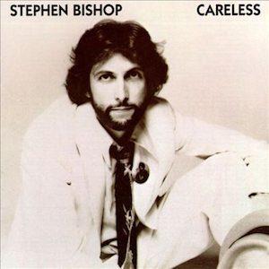 Stephen Bishop Careless