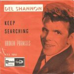 Del Shannon Searches For His Last Top Tenner
