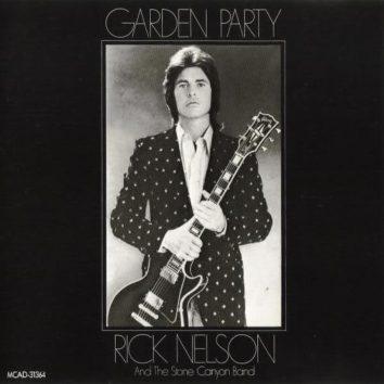 Garden Party Rick Nelson