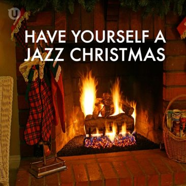 Have Yourself A Jazz Christmas: The Best Christmas Jazz Playlist