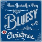 Have yourself a Bluesy Little Christmas