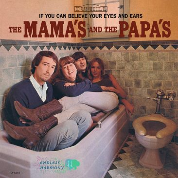 reDiscover The Mamas and The Papas' 'If You Can Believe Your Eyes And Ears'