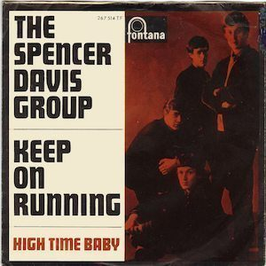 Keep On Running Spencer Davis Group