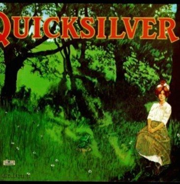 Quicksilver Messenger Service Find A 'Shady Grove'