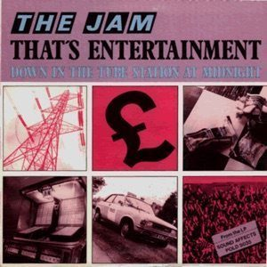 That's Entertainment The Jam