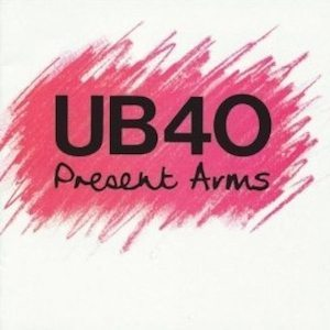 UB40 Present Arms