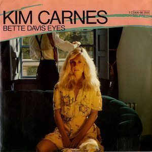 Bette Davis Eyes Kim Carnes