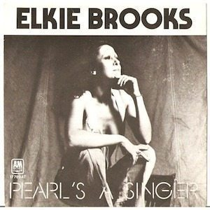 Elkie Brooks Pearl's A Singer