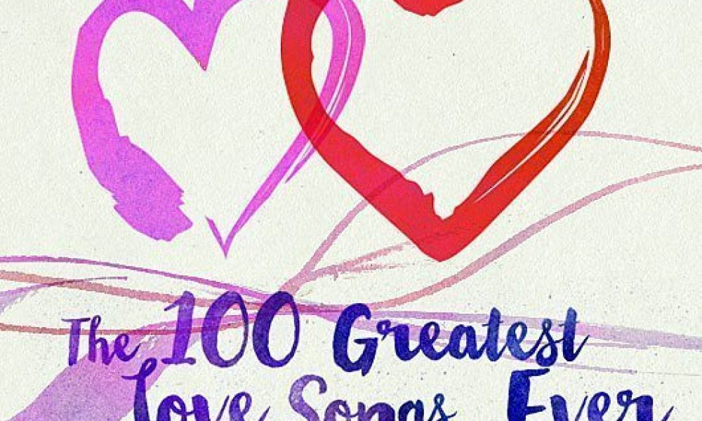 100 greatest love songs ever