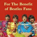 50 Facts About The Beatles' Sgt Pepper Album