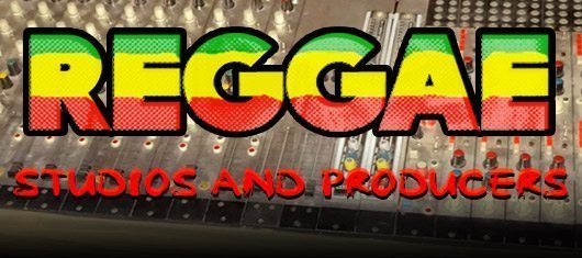 Reggae, Studios And Producers - An In-Depth Feature