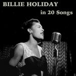 Billie Holiday in 20 Songs