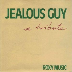 Jealous Guy Roxy