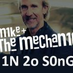 Mike + The Mechanics in 20 Songs