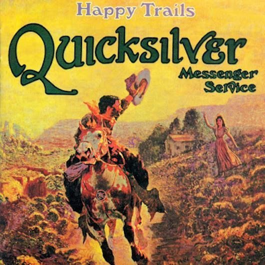 Quicksilver Messenger Service Follow The 'Happy Trails'