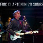 Eric Clapton in 20 Songs
