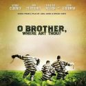O Brother, Where Art Thou (Classic Soundtrack)