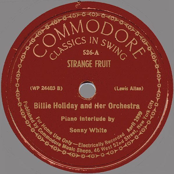 Strange Fruit - Billie Holiday Songs