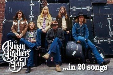 The Allman Brothers In 20 Songs