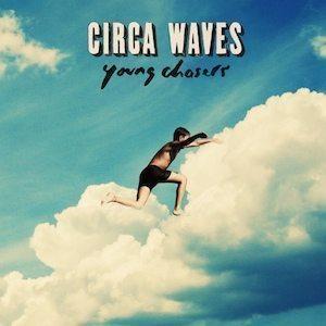 Circa Waves cover