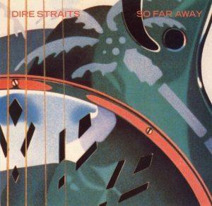 Dire Straits - So Far Away - single Cover