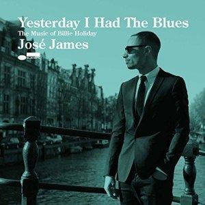 Jose-James-Yesterday-I-Had-The-Blues