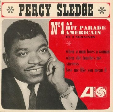 Percy Sledge, Of 'When A Man Loves A Woman' And Much More