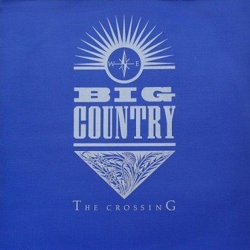 reDiscover Big Country's 'The Crossing'