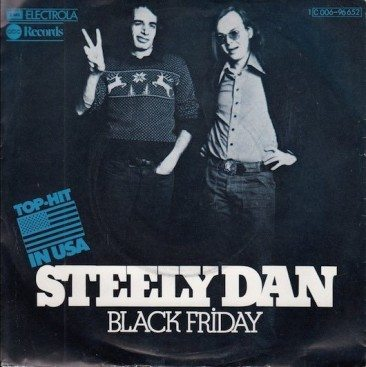 Black Friday Dawns For Steely Dan