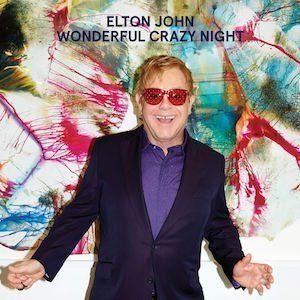 Wonderful Crazy Night Elton John