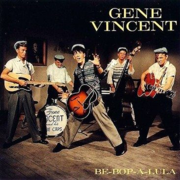 Gene Vincent Didn't Mean Maybe