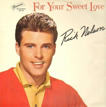 1963 Album Action For Rick Nelson With 'For Your Sweet Love'