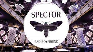 Spector Bad Boyfriend
