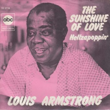 Sunshine Of Love Louis Armstrong