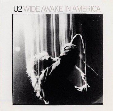 U2, Wide Awake In America In 1985
