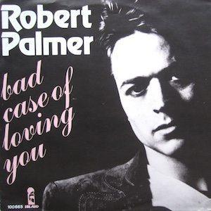 Palmer Bad Case Of Loving You