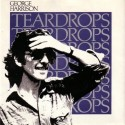 'Teardrops' For George Harrison