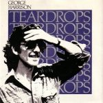 'Teardrops' For George Harrison