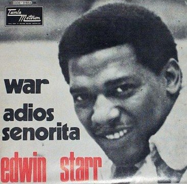 Edwin Starr's Anti-War Anthem