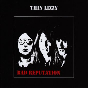 Bad Reputation Thin Lizzy